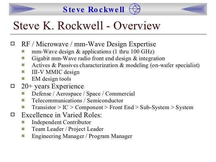 <ul><li>RF / Microwave / mm-Wave Design Expertise </li></ul><ul><ul><li>mm-Wave design & applications (1 thru 100 GHz) </l...