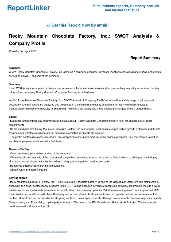 rocky mountain chocolate factory inc essay Rocky mountain chocolate factory inc is a confectionary and international franchisor with branches all over the world the factory is in the business of manufacturing chocolates, candies and confectionary products.