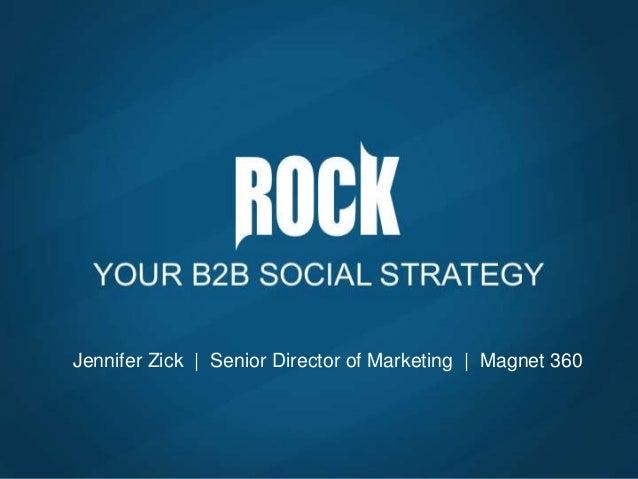 Jennifer Zick | Senior Director of Marketing | Magnet 360