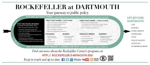 ROCKEFELLER at DARTMOUTH Your gateway to public policy Find out more about the Rockefeller Center's programs at http:// ro...