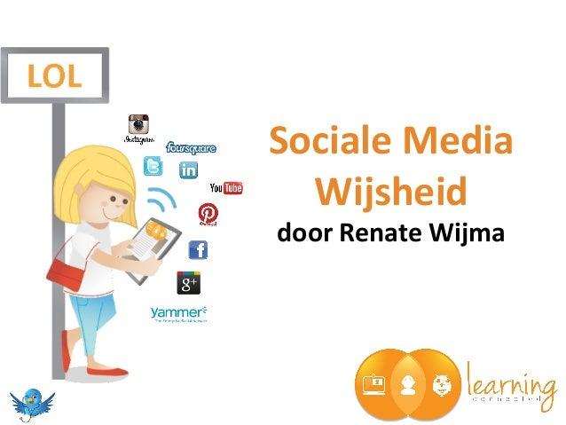 Sociale Media Wijsheid door Renate Wijma