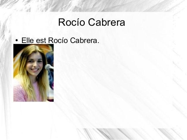 Rocío Cabrera ● Elle est Rocío Cabrera.