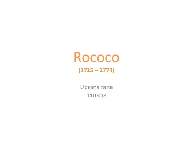 Rococo (1715 – 1774) Upasna rana 1410418