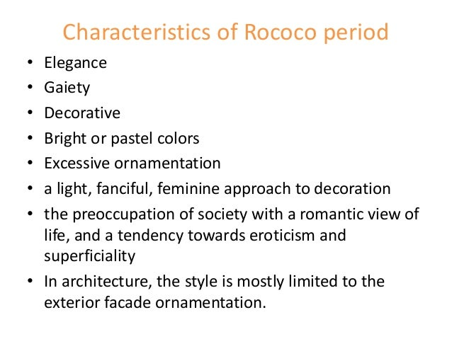 Rococo brief for French baroque characteristics