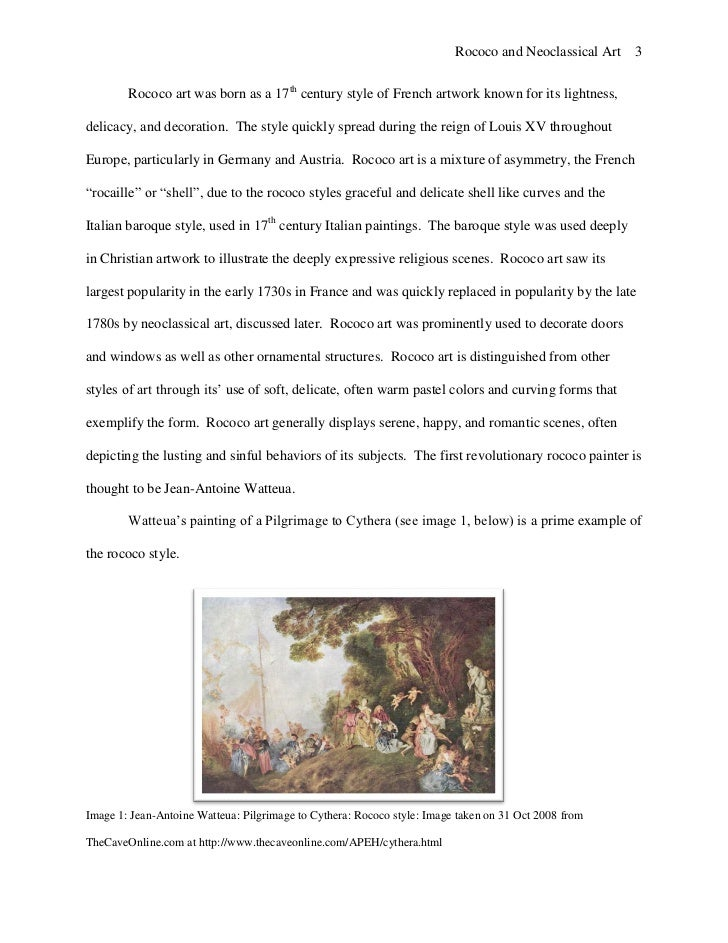 art historyneo classicism to rococo essay Read this essay on rococo vs neoclassical art come browse our large digital warehouse of free sample essays get the knowledge you need in order to pass your classes and more.
