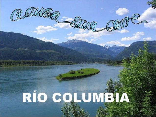 RÍO COLUMBIA