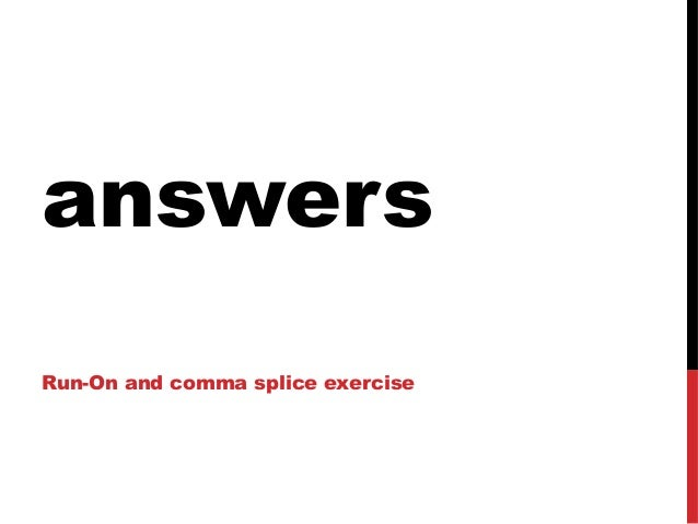 Comma splice exercises with answers