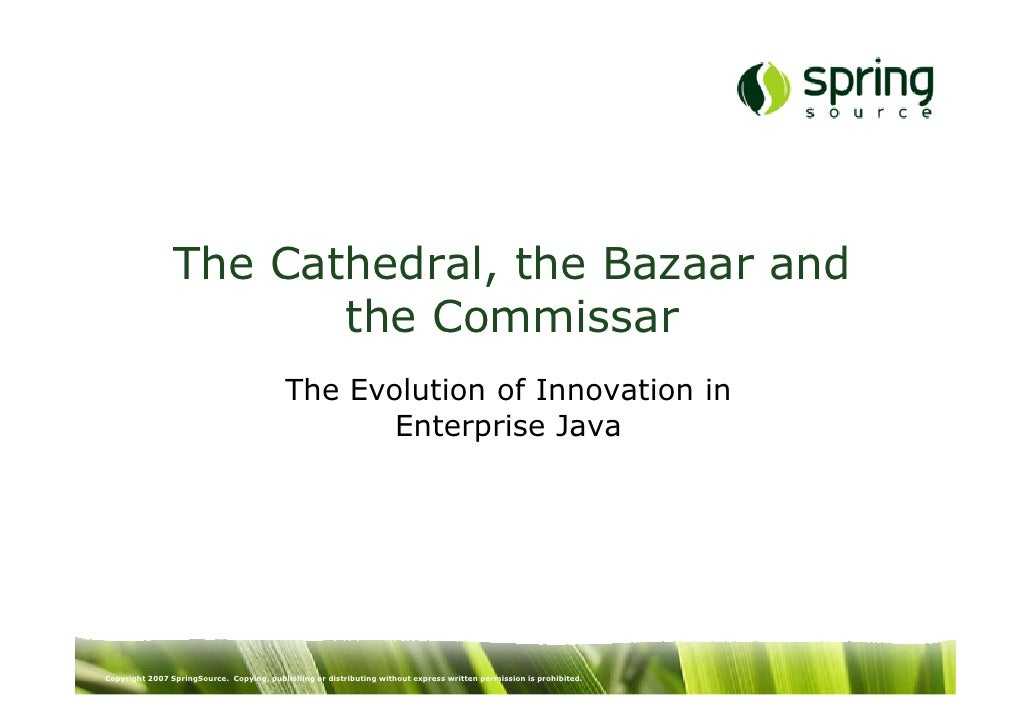 The Cathedral, the Bazaar and                        the Commissar                                            The Evolutio...