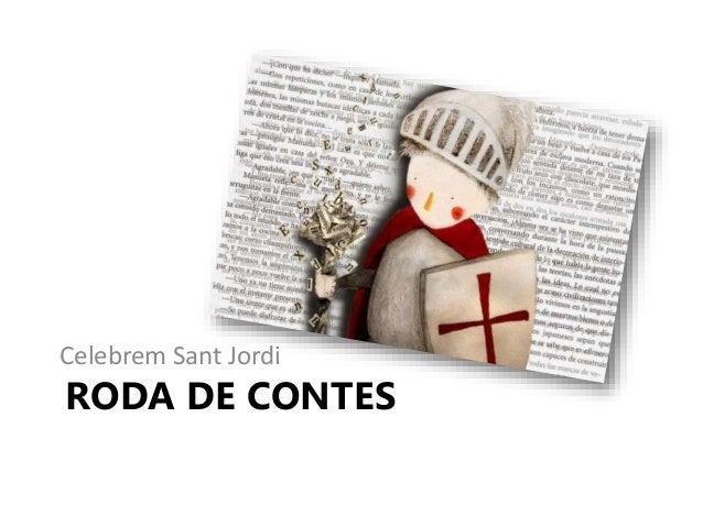 RODA DE CONTES Celebrem Sant Jordi