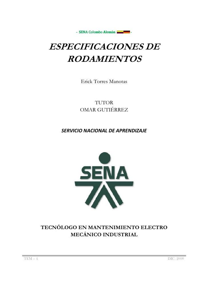 - SENA Colombo Alemán    -            ESPECIFICACIONES DE               RODAMIENTOS                      Erick Torres Mano...