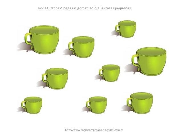 Rodea, tacha o pega un gomet solo a las tazas pequeñas. http://www.hagoycomprendo.blogspot.com.es