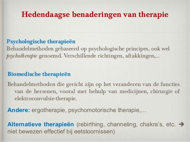 Hedendaagse benaderingen van therapiePsychologische therapieënBehandelmethoden gebaseerd op psychologische principes, ook ...