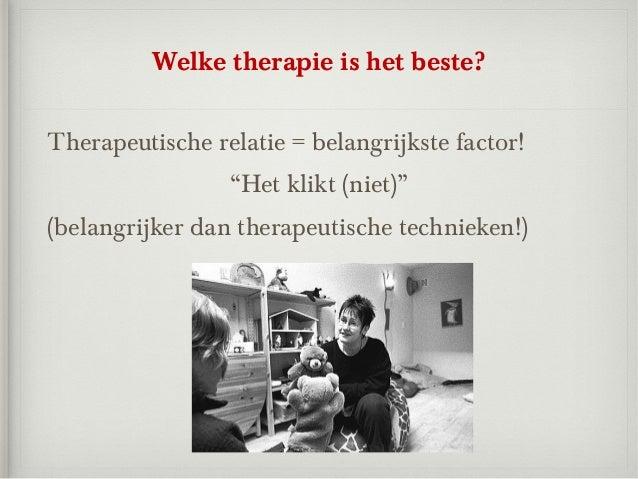 """Welke therapie is het beste?Therapeutische relatie = belangrijkste factor!                 """"Het klikt (niet)""""(belangrijker..."""