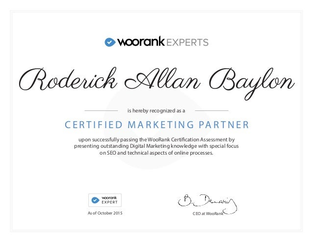 upon successfully passing the WooRank Certification Assessment by presenting outstanding Digital Marketing knowledge with ...