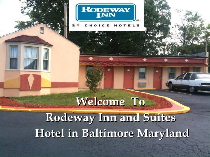Welcome  To  Rodeway Inn and Suites  Hotel in Baltimore Maryland