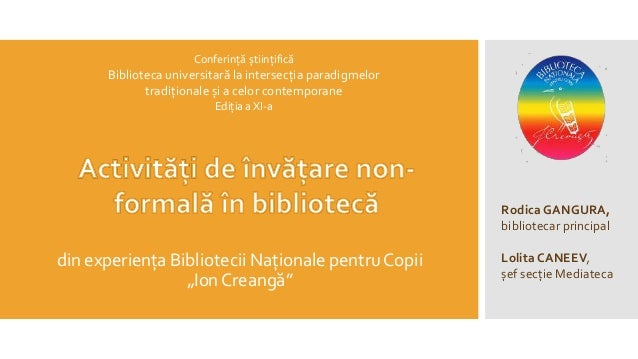 """din experiența Bibliotecii Naționale pentru Copii """"Ion Creangă"""" Rodica GANGURA, bibliotecar principal Lolita CANEEV, șef s..."""