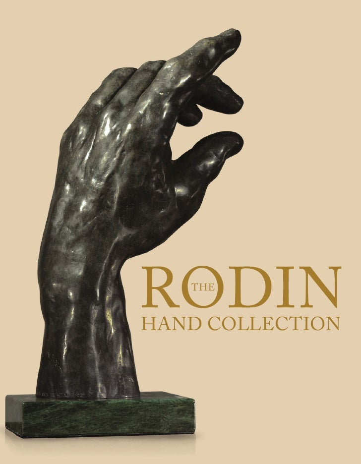 RODIN    THE   HAND COLLECTION