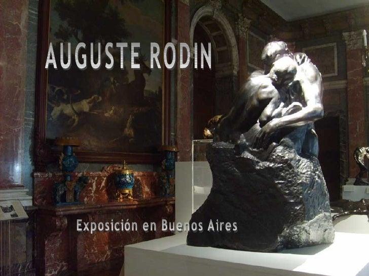 AUGUSTE RODIN Exposición en Buenos Aires
