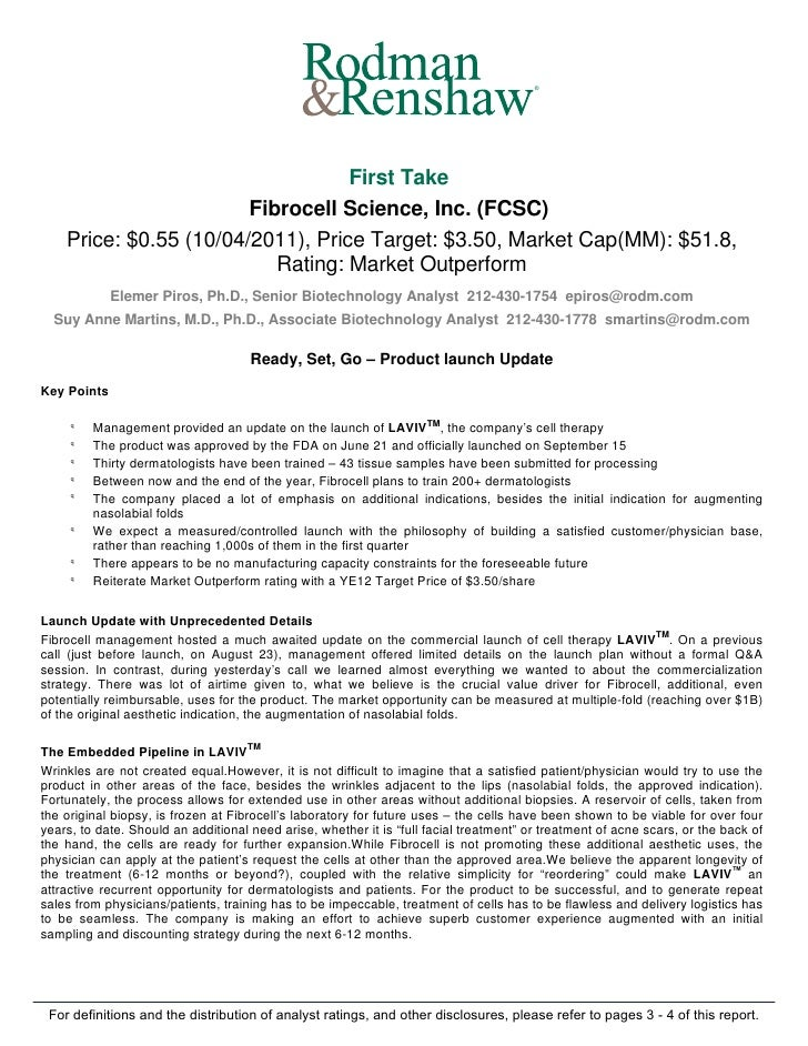 ®                                   First Take                        Fibrocell Science, Inc. (FCSC)    Price: $0.55 (10/0...