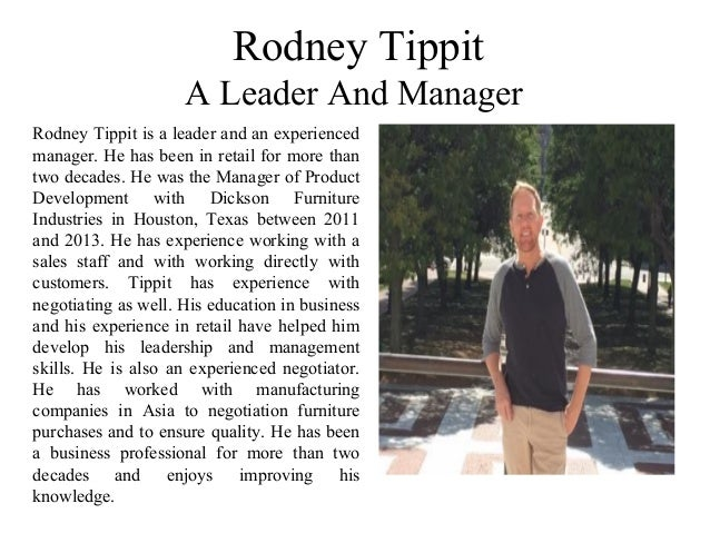 Rodney Tippit A Leader And Manager Rodney Tippit is a leader and an experienced manager. He has been in retail for more th...