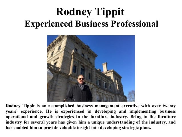 Rodney Tippit Experienced Business Professional Rodney Tippit is an accomplished business management executive with over t...
