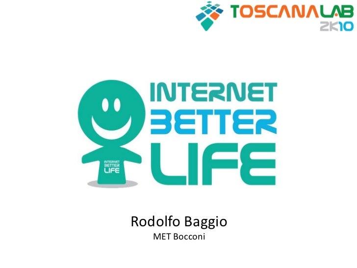 Rodolfo Baggio<br />MET Bocconi<br />