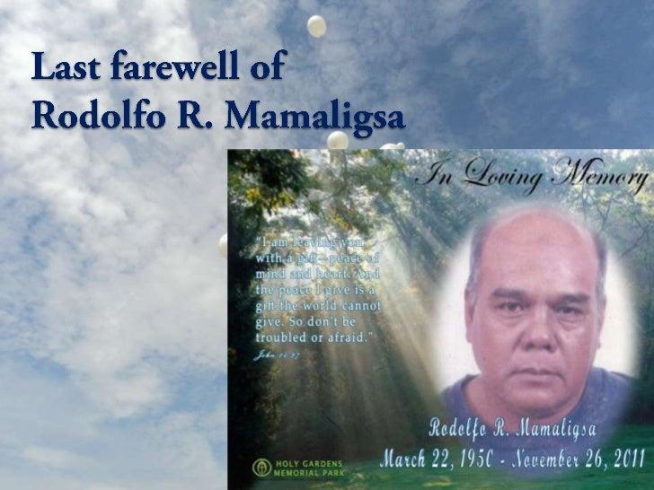 Last farewell of Rodolfo R. Mamaligsa
