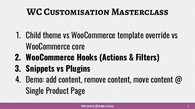 WooCommerce Customization Masterclass (WordCamp Dublin 2017)