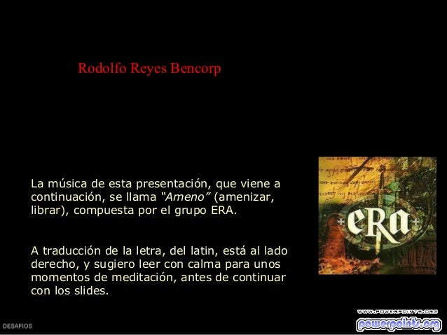"""Rodolfo Reyes Bencorp  La música de esta presentación, que viene a continuación, se llama """"Ameno"""" (amenizar, librar), comp..."""