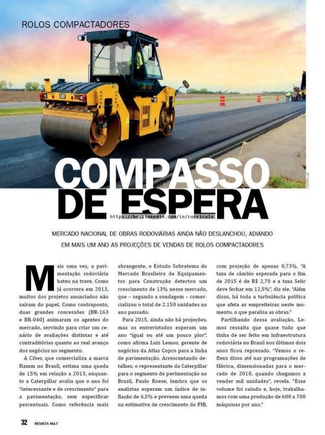 RO LOS COM PACTADQRES  Cl? '        / lbr.11nkedinLcom/ in/ curricula      MERCADO NACIONAL DE OBRAS RODOVIARIAS AINDA NAO...