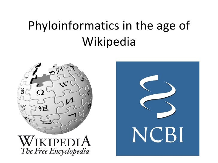 Phyloinformatics in the age of Wikipedia