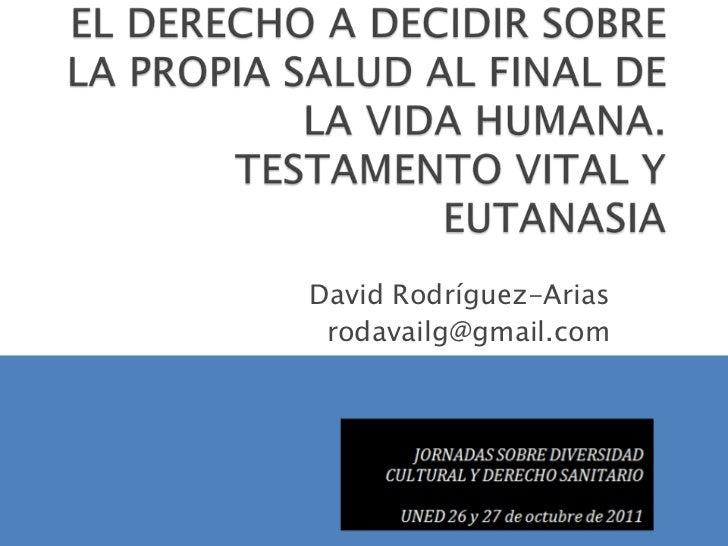 David Rodríguez-Arias rodavailg@gmail.com
