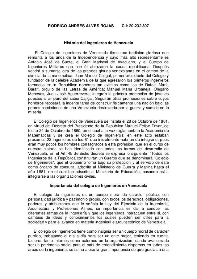 RODRIGO ANDRES ALVES ROJAS C.I: 20.232.897 Historia del Ingenieros de Venezuela El Colegio de Ingenieros de Venezuela tien...