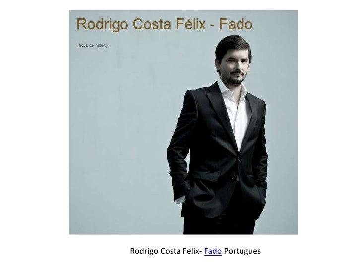 Rodrigo Costa Felix- Fado Portugues
