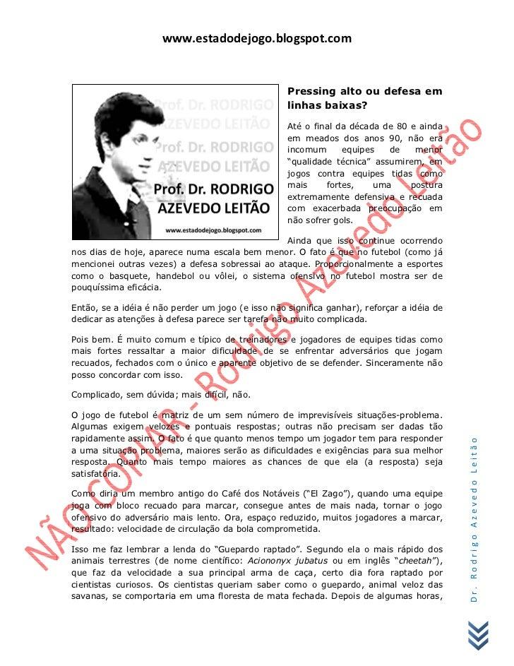 www.estadodejogo.blogspot.com                                                   Pressing alto ou defesa em                ...