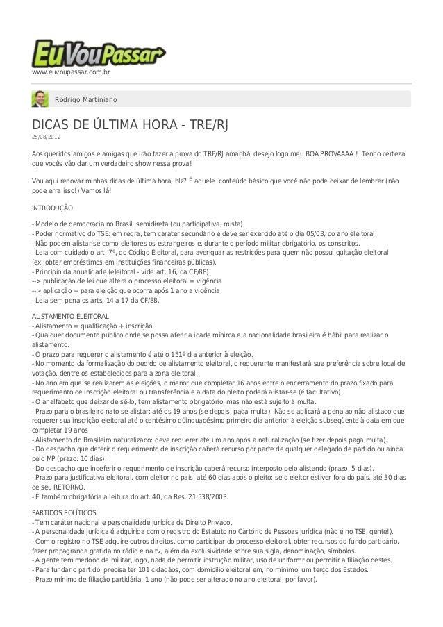 www.euvoupassar.com.br Rodrigo Martiniano DICAS DE ÚLTIMA HORA - TRE/RJ 25/08/2012 Aos queridos amigos e amigas que irão f...