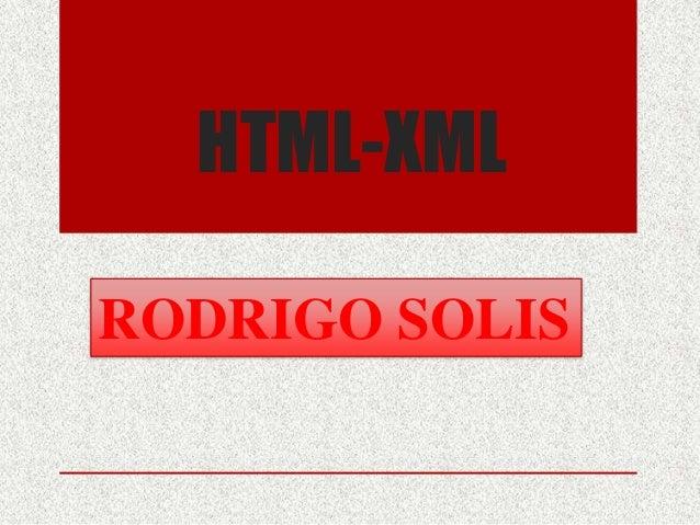HTML-XMLRODRIGO SOLIS