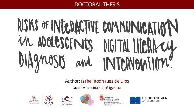 Author: Isabel Rodríguez de Dios Supervisor: Juan José Igartua DOCTORAL THESIS