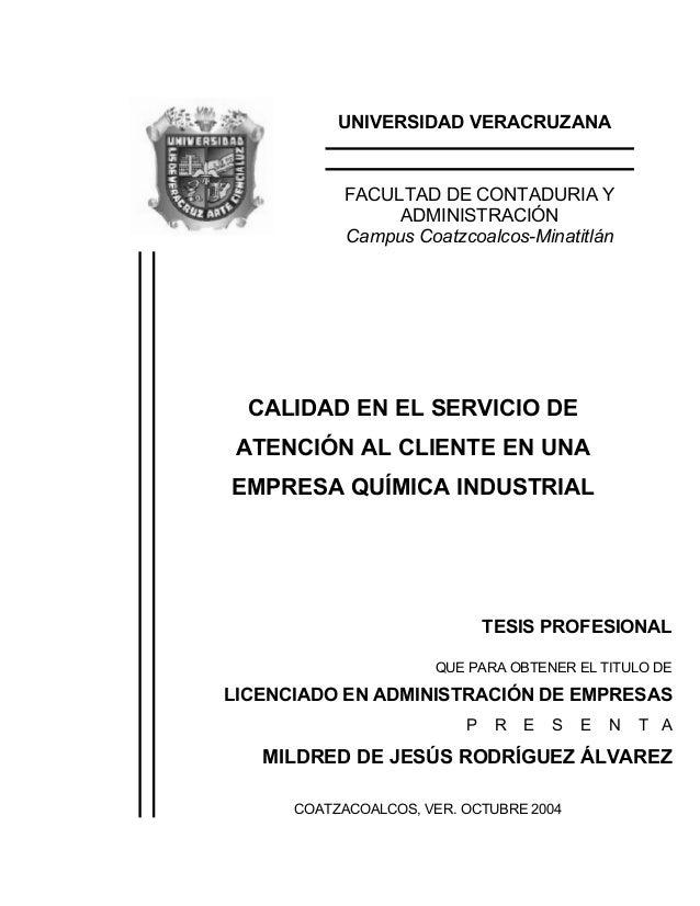 UNIVERSIDAD VERACRUZANA FACULTAD DE CONTADURIA Y ADMINISTRACIÓN Campus Coatzcoalcos-Minatitlán CALIDAD EN EL SERVICIO DE A...