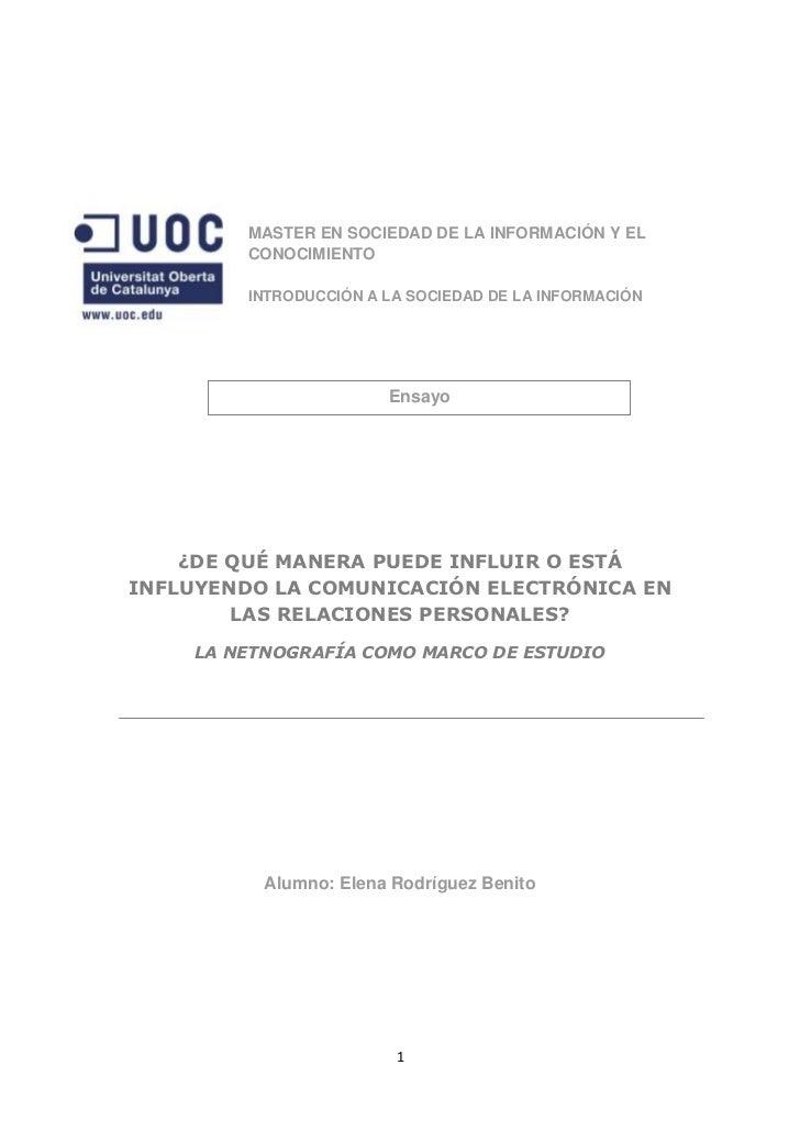 MASTER EN SOCIEDAD DE LA INFORMACIÓN Y EL         CONOCIMIENTO         INTRODUCCIÓN A LA SOCIEDAD DE LA INFORMACIÓN       ...