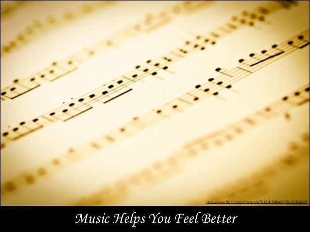 Music Helps You Feel Better http://www.flickr.com/photos/47912915@N02/5915364622