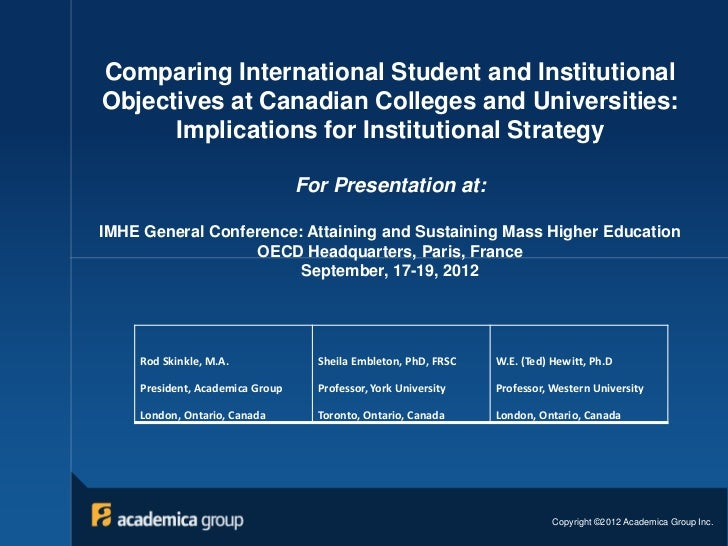 Comparing International Student and InstitutionalObjectives at Canadian Colleges and Universities:      Implications for I...