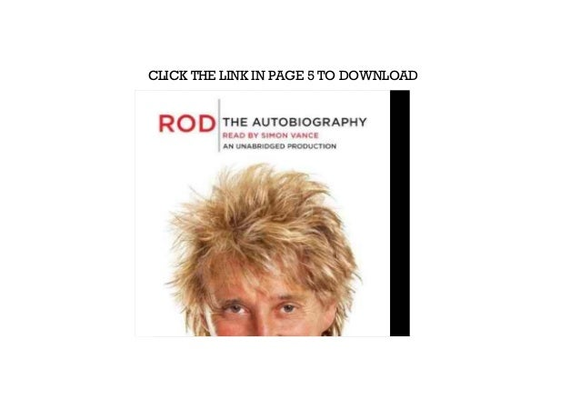 CLICK THE BUTTON BELOW TO DOWNLOAD THIS BOOK: Rod: The Autobiography