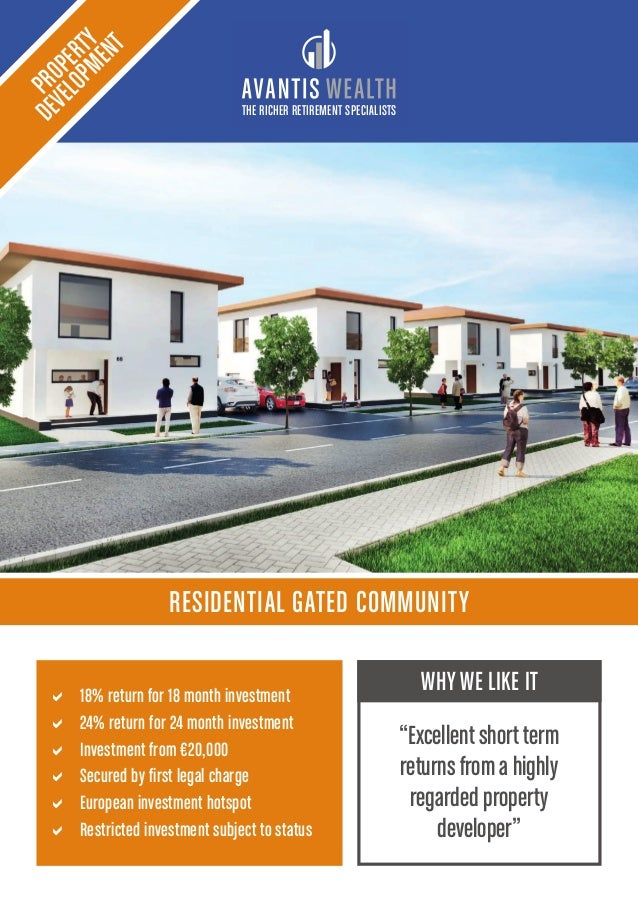 THE RICHER RETIREMENT SPECIALISTS RESIDENTIAL GATED COMMUNITY PROPERTY DEVELOPMENT a 18% return for 18 month investment a ...