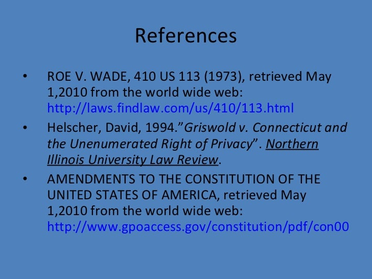 an analysis of the 1973 roe versus wade case in the united states During the past 35 years, federal courts, particularly the us supreme court, have superseded states as the driving force in crafting abortion policy roe v wade in the early 1970s, the supreme court agreed to hear two cases challenging laws that restricted abortion in roe v wade (1973), the high.