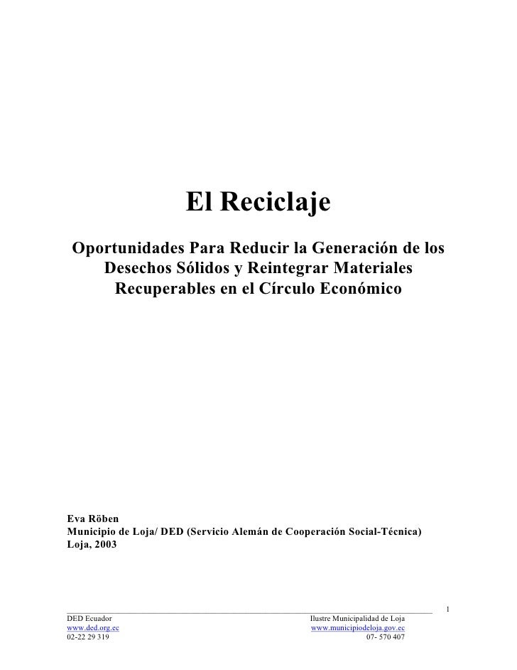 El Reciclaje Oportunidades Para Reducir la Generación de los    Desechos Sólidos y Reintegrar Materiales      Recuperables...