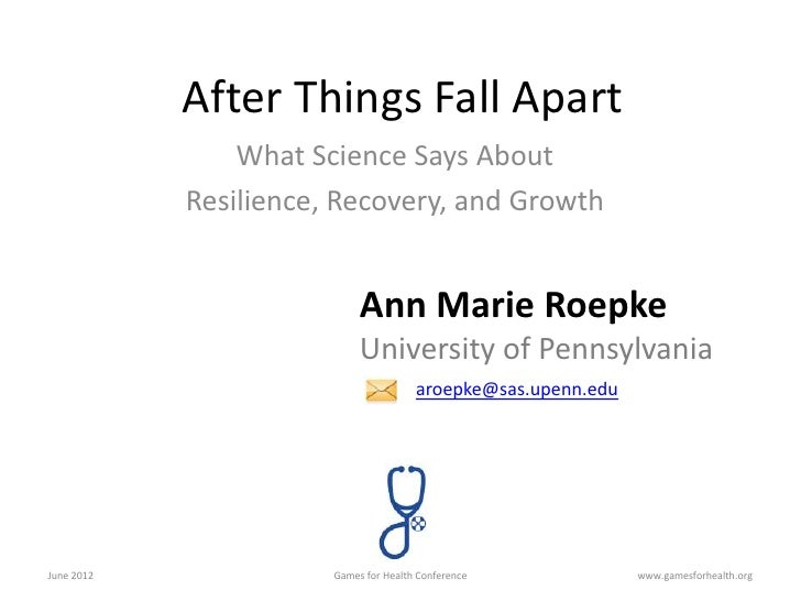 After Things Fall Apart                What Science Says About            Resilience, Recovery, and Growth                ...