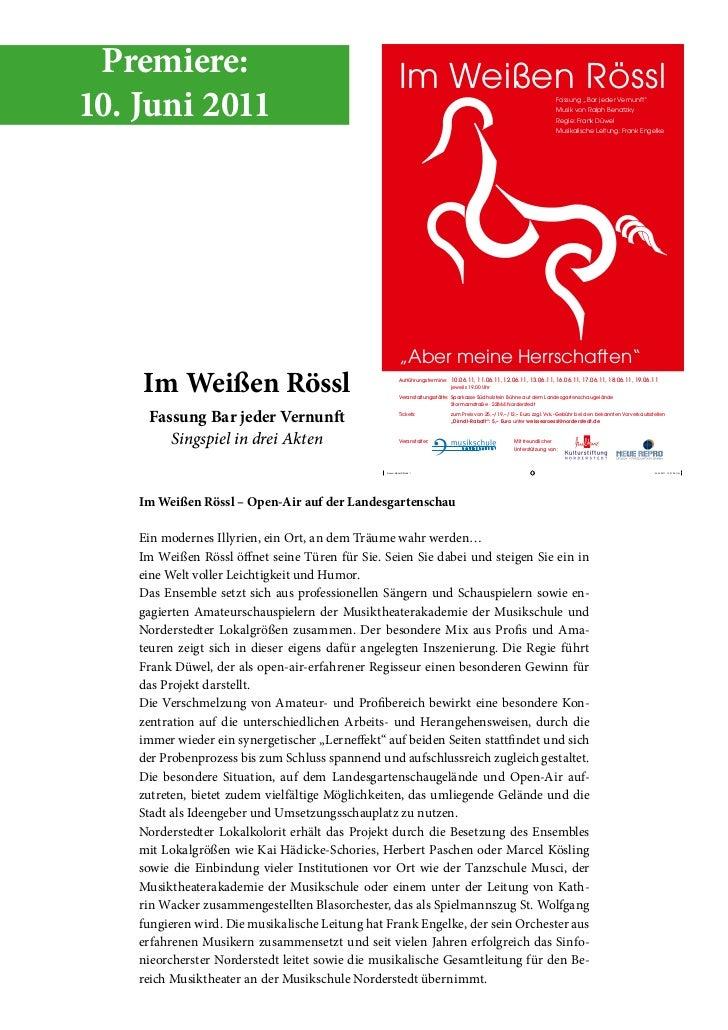 Premiere:                                                 Im Weißen Rössl10. Juni 2011                                    ...
