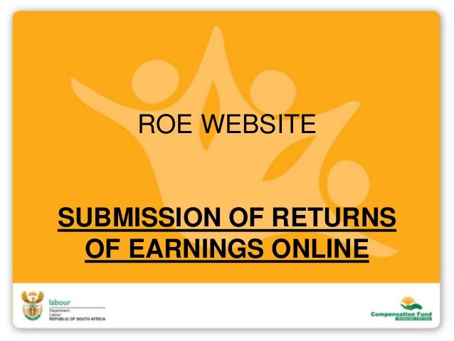 ROE WEBSITE SUBMISSION OF RETURNS OF EARNINGS ONLINE