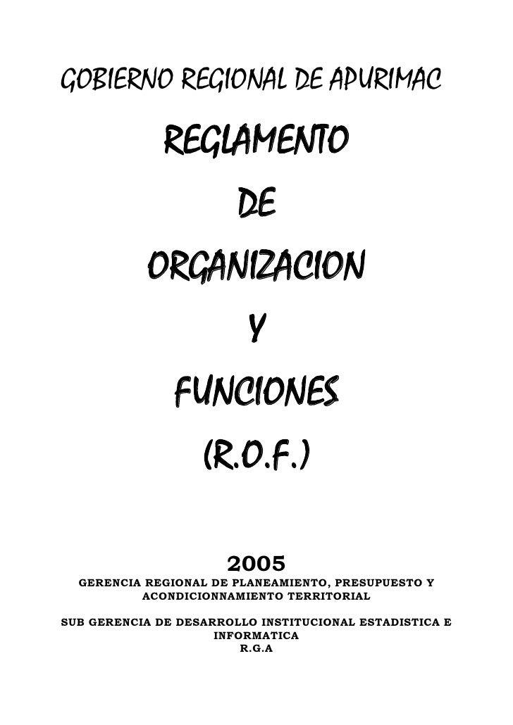 GOBIERNO REGIONAL DE APURIMAC                REGLAMENTO                         DE            ORGANIZACION                ...